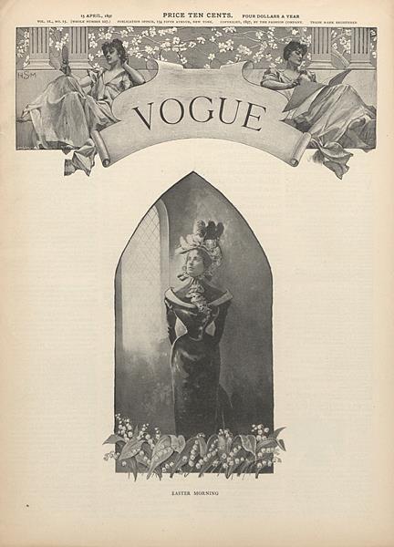 Issue: - April 15 1897 | Vogue
