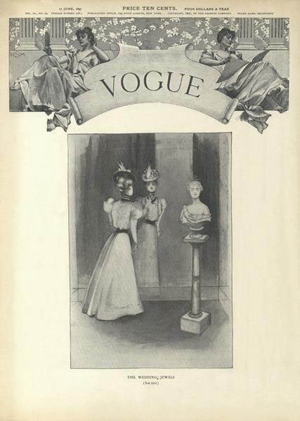 Issue: - June 17 1897 | Vogue