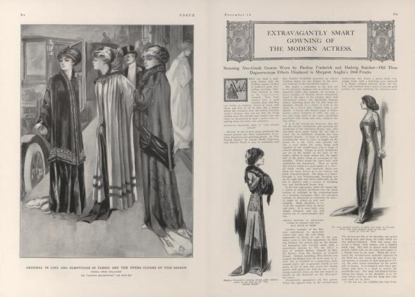 Article Preview: Extravagantly Smart Gowning of the Modern Actress, November 13 1909 | Vogue