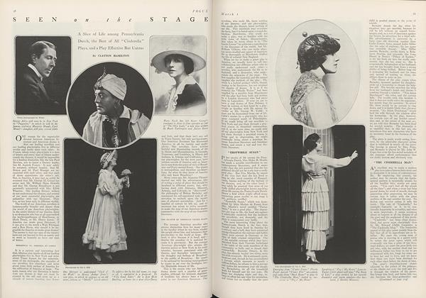 "Article Preview: Seen on the Stage: A Slice of Life among Pennsylvania Dutch, the Best of All ""Cinderella"" Plays, and a Play Effective But Untrue, March 1 1916 