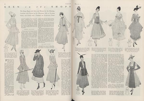 Article Preview: Seen in the Shops: The Shops Begin with Suits and Blouses for the Morning, Continue with Frocks for the Afternoon, Add an Evening Gown, and Finish with a Negligee for In-between Times, March 1 1916 | Vogue