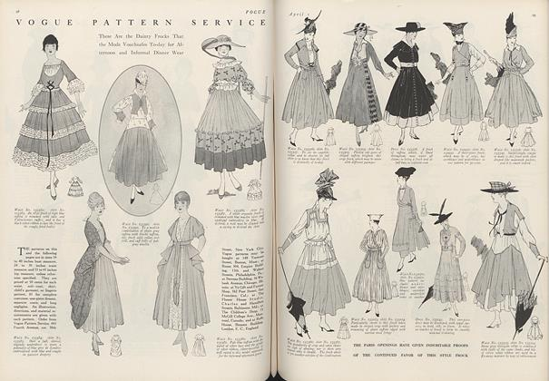Vogue Pattern Service: These Are the Dainty Frocks That the Mode Vouchsafes To-day for Afternoon and Informal Dinner Wear