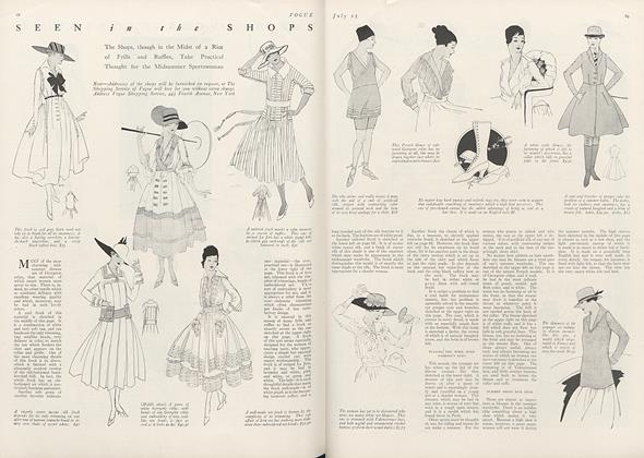 The Shops, though in the Midst of a Riot of Frills and Ruffles, Take Practical Thought for the Midsummer Sportswoman