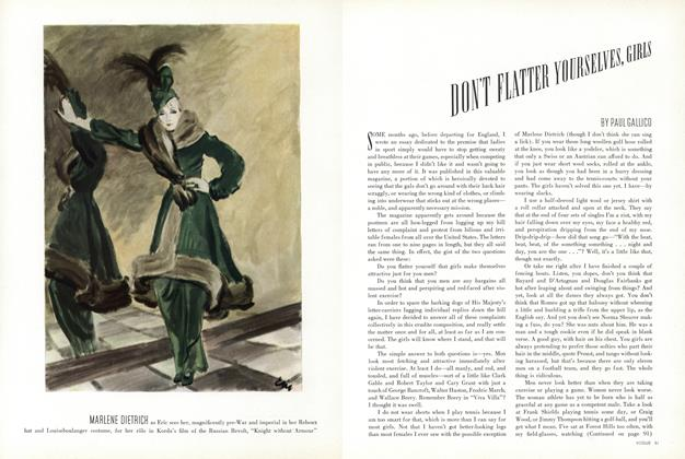 Article Preview: Don't Flatter Yourselves, Girls, December 15 1936 | Vogue