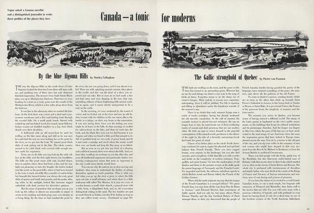 Canada—A Tonic for Moderns/By the Blue Algoma Hills; The Gallic Stronghold of Quebec