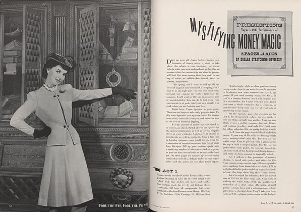 Presenting Vogue's 1941Performance of Mystifying Money Magic