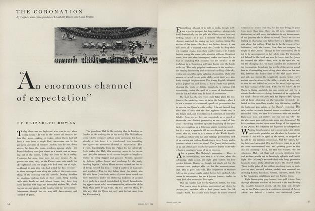 """The Coronation: """"An Enormous Channel of Expectation"""""""