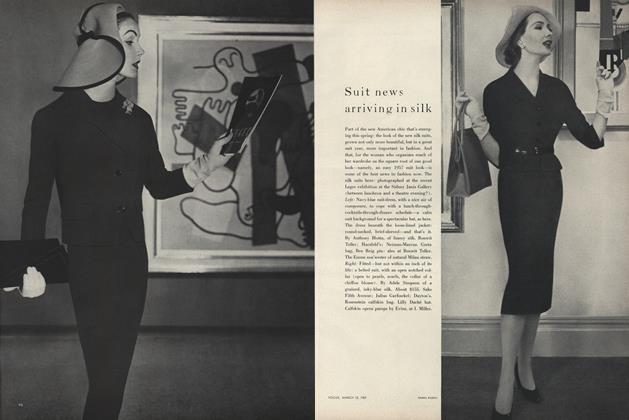 Article Preview: Suit News Arriving In Silk, March 15 1957 | Vogue