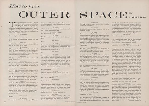 How to Face Outer Space