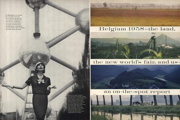 Belgium 1958—the Land, the New World's Fair, and Us—an On-the-spot Report