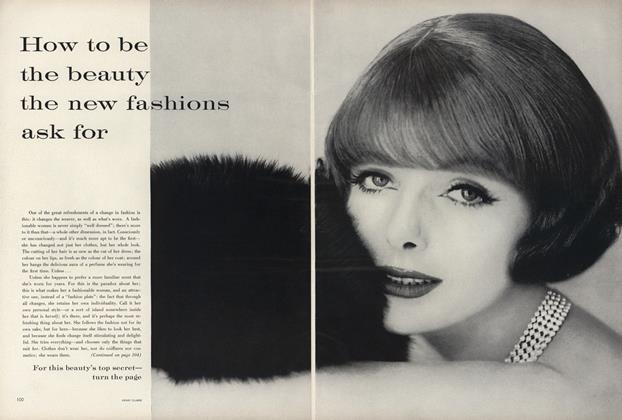 How to Be the Beauty the New Fashions Ask For