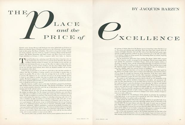 The Place and the Price of Excellence