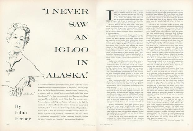 """I Never Saw an Igloo in Alaska."""