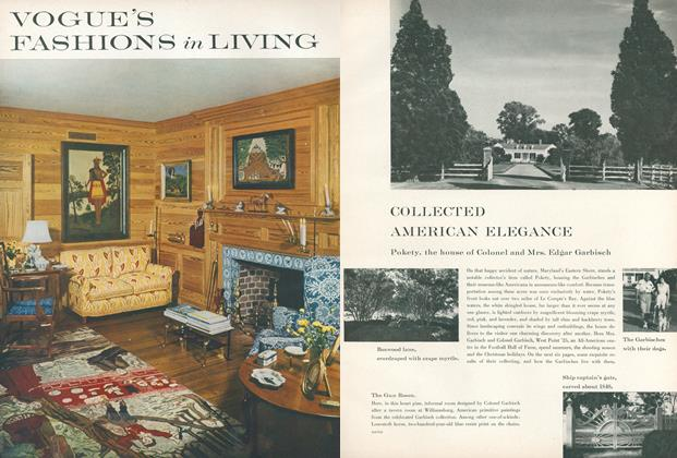 Collected American Elegance: Pokety, the House of Colonel and Mrs. Edgar Garbisch