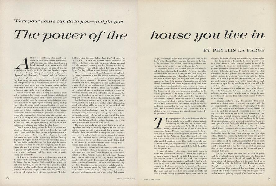 The Power of the House You Live In