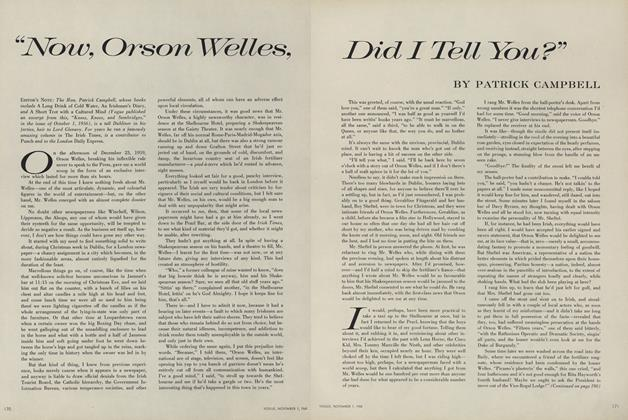 """""""Now, Orson Welles, Did I Tell You?"""""""