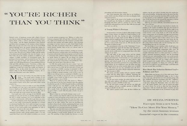 "Article Preview: ""YOU'RE RICHER THAN YOU THINK"" Excerpts From a New  Book, ""How To Get More For Your Money,"" By The Most Famous Woman Financial Expert In The Country., April 1 1961 