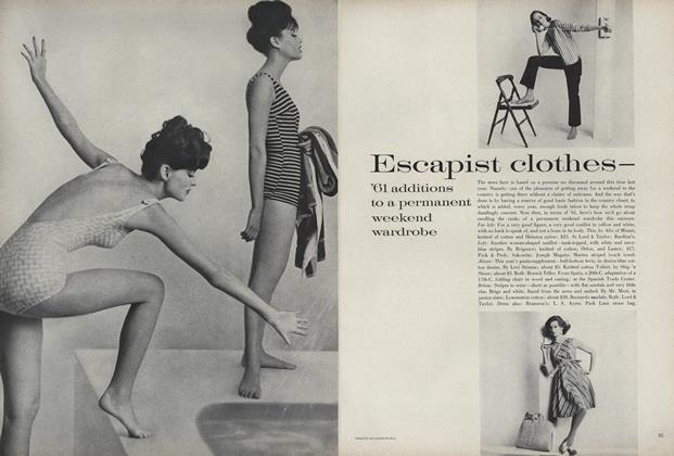 Escapist Clothes—'61 Additions to a Permanent Weekend Wardrobe
