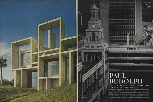 Article Preview: Paul Rudolph, Young Mover, Changing the Look of American Architecture, January 15 1963 | Vogue