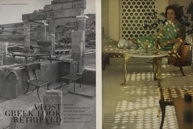 A Lost Greek Look Retrieved; How the Nicholas Goulandrises had the Furniture of the Fifth Century, B.C., Re-created for their New Athens Flat.