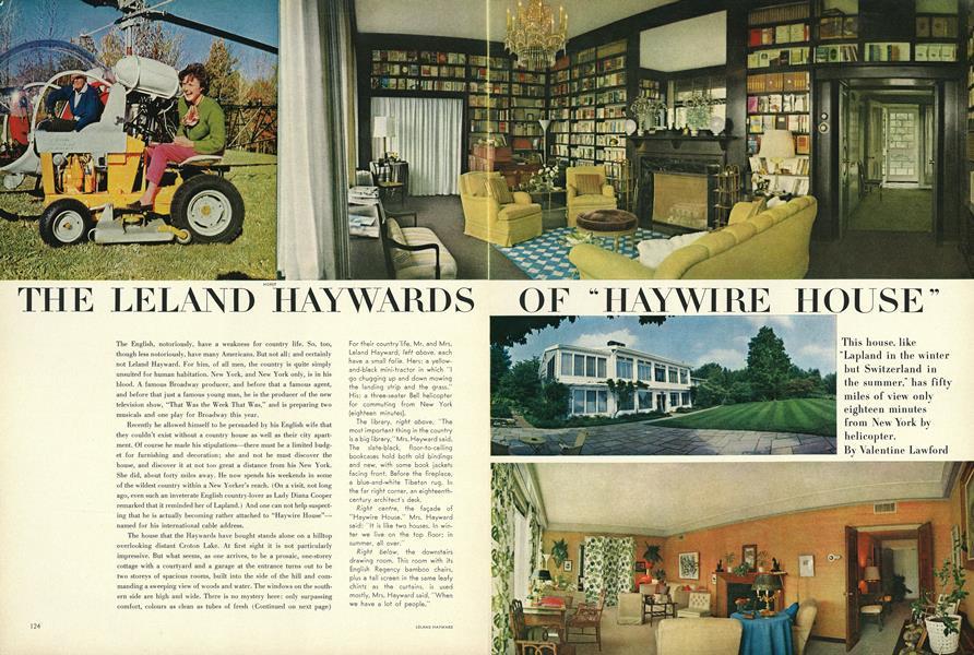 "The Leland Haywards of the ""Haywire House"""