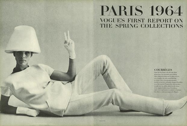Paris 1964: Vogue's First Report on the Spring Collections/What's in the Message for You...