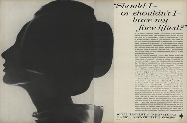 """""""Should I—or Shouldn't I—Have my Face Lifted?"""""""