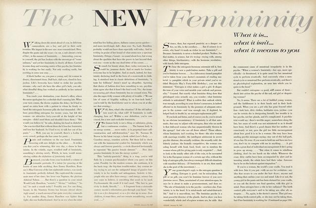 The New Femininity: What It Is...What It Isn't...What It Means to You
