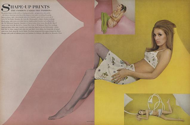 Article Preview: Shape-Up Prints: The Fashion Under the Fashion, March 1 1967 | Vogue