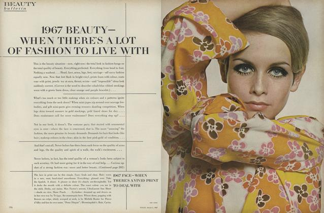 Article Preview: 1967 Beauty—When There's a lot of Fashion to Live With, March 1 1967 | Vogue