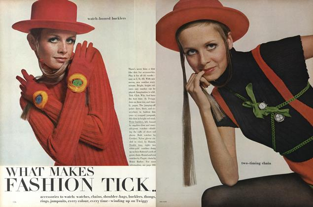 Article Preview: What Makes Fashion Tick. Accessories to watch: watches, chains, shoulder-bags, bucklers, thongs, rings, jumpsuits, every colour, every time-winding up on Twiggy, November 15 1967 | Vogue