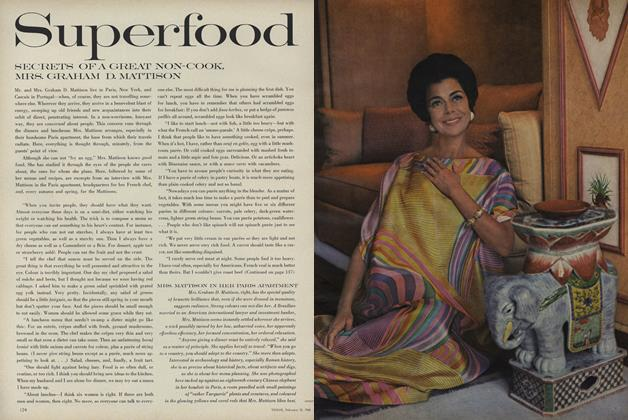 Article Preview: Superfood: Secrets of a Great Non-cook, Mrs. Graham D. Mattison, February 15 1968 | Vogue