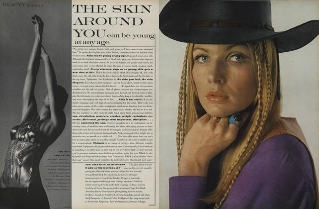 Article Preview: The Skin Around You Can be Young at Any Age, February 15 1969 | Vogue