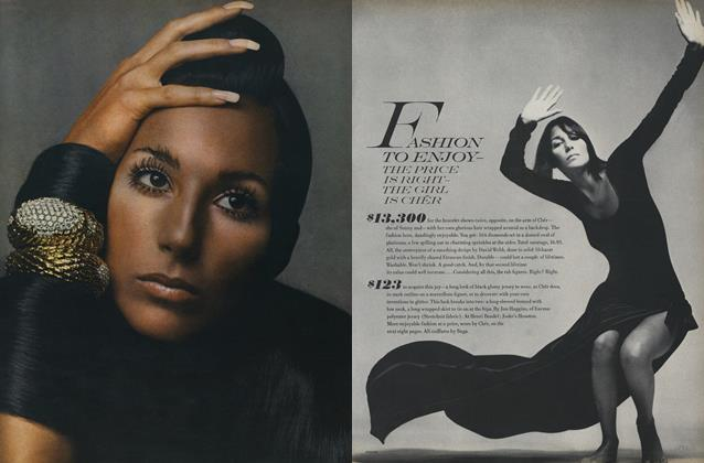Article Preview: Fashion to Enjoy—the Price Is Right—the Girls Is Cher, November 1 1969 | Vogue