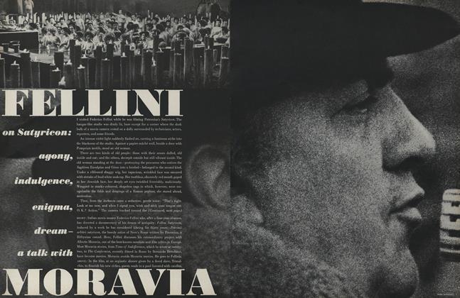 Fellini on Satyricon: Agony, Indulgence, Enigma, Dream—a Talk with Moravia