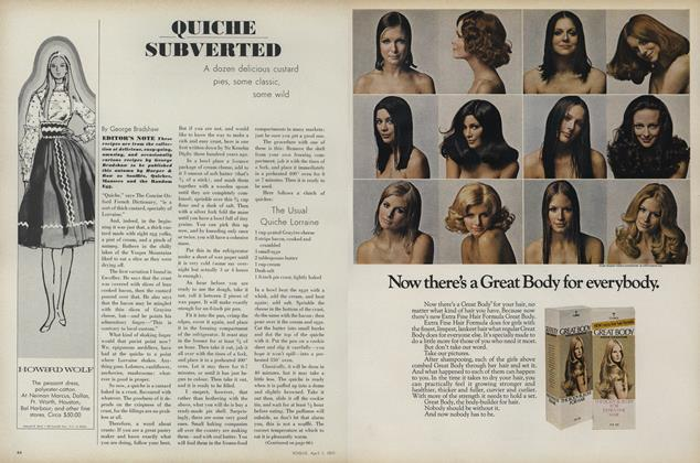 Article Preview: Quiche Subverted: A Dozen Delicious Custard Pies, Some Classic, Some Wild, April 1 1971 | Vogue