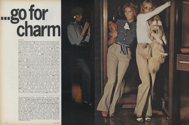 Article Preview: The Secret of Dressing Today...Go For Charm, March 1974 | Vogue