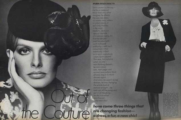 Paris/Italy Fall '74: Out of the Couture Have Come Three Things That Are Changing Fashion—a Dress, a Fur, a New Chic!