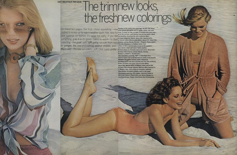 Hot-Weather Preview: The Trim New Looks, the Fresh New Colorings