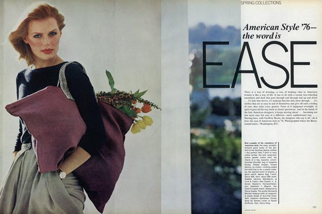 Spring Collections: American Style '76—the Word Is Ease
