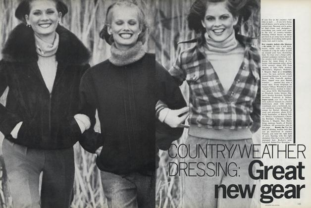Article Preview: Country/Weather Dressing: Great New Gear, August 1976 | Vogue