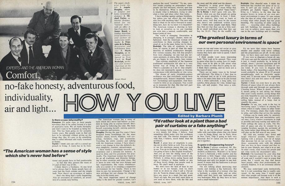 Experts-and the American Woman. Comfort, no-fake honesty, adventurous food, individuality, air and light...How You Live