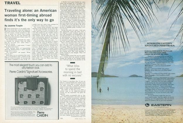 Article Preview: Traveling Alone: An American Woman First-timing Abroad Finds It's the Only Way to Go, February 1978 | Vogue