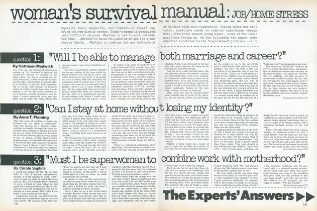 """Woman's Survival Manual: """"Must I Be Superwoman to Combine Work with Motherhood?"""""""