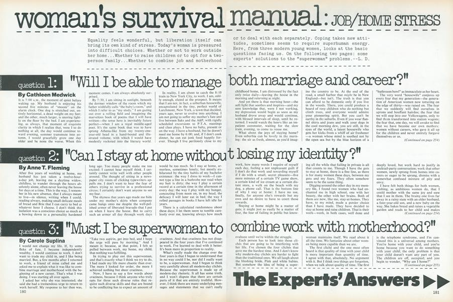 "Woman's Survival Manual: ""Can I Stay at Home Without Losing My Identity?"""