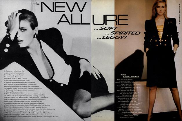 Couture Signals. The New Allure...Soft...Spirited...Leggy!
