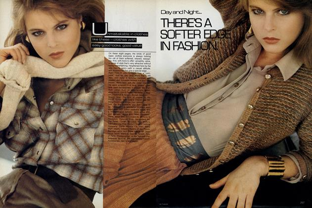 Day and Night... There's a Softer Edge in Fashion