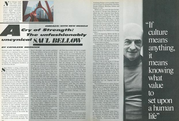 Chicago: With New Muscle. A Cry of Strength: The Unfashionably Uncynical Saul Bellow.