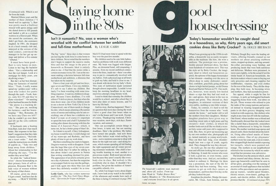 The Return of the Housewife: Staying Home in the '80s
