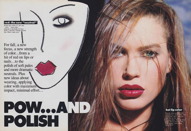 Article Preview: Pow...and Polish, September 1988 | Vogue